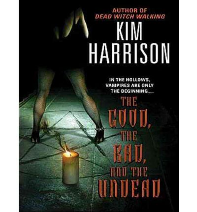 The Good, the Bad, and the Undead by Kim Harrison Audio Book CD