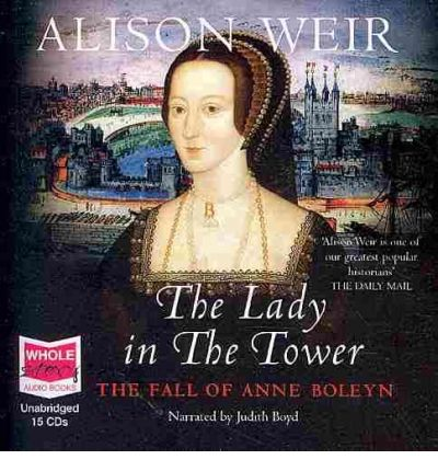 The Lady in the Tower by Alison Weir Audio Book CD