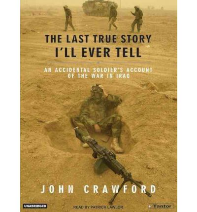 The Last True Story I'll Ever Tell by John Crawford Audio Book Mp3-CD