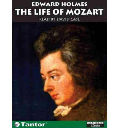 The Life of Mozart by Edward Holmes AudioBook CD