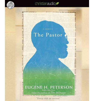 The Pastor by Eugene H Peterson Audio Book CD
