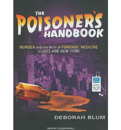 The Poisoner's Handbook by Deborah Blum Audio Book Mp3-CD
