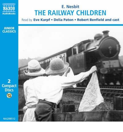 The Railway Children: Dramatisation by E. Nesbit AudioBook CD