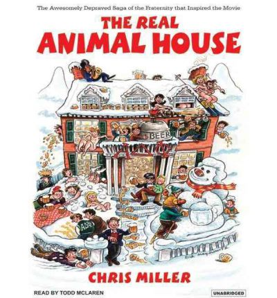 "The Real ""Animal Hhouse"" by Chris Miller AudioBook CD"
