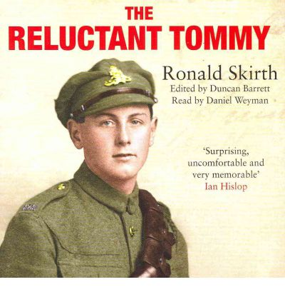 The Reluctant Tommy by Ronald Skirth Audio Book CD