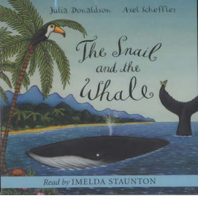 The Snail and the Whale by Julia Donaldson AudioBook CD