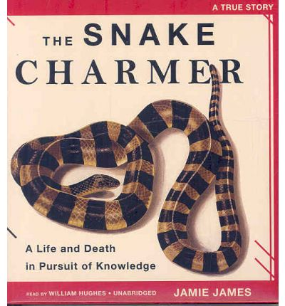 The Snake Charmer by Jamie James Audio Book CD