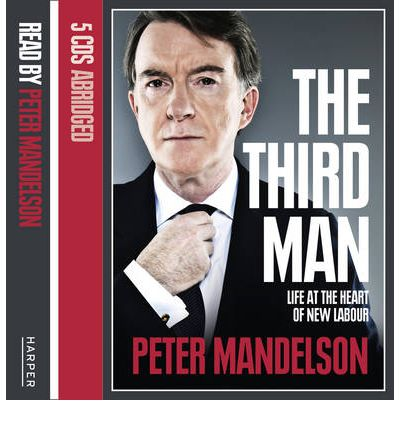 The Third Man by Peter Mandelson Audio Book CD