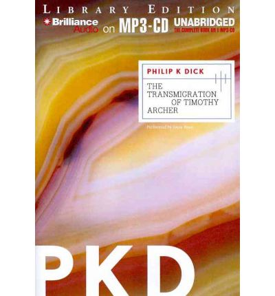 The Transmigration of Timothy Archer by Philip K Dick AudioBook Mp3-CD