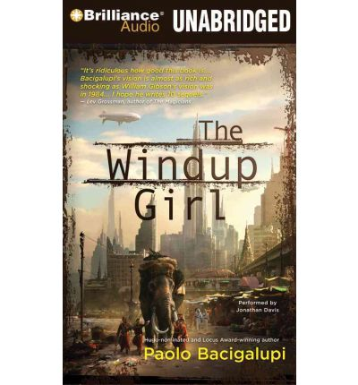 The Windup Girl by Paolo Bacigalupi Audio Book Mp3-CD