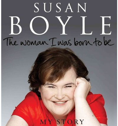 The Woman I Was Born to Be by Susan Boyle Audio Book CD