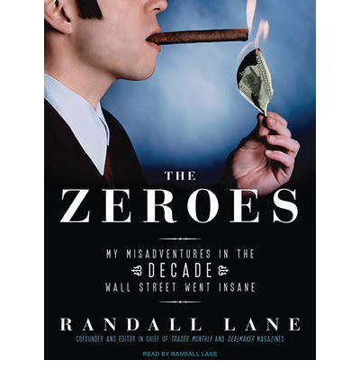 The Zeroes by Randall Lane Audio Book CD