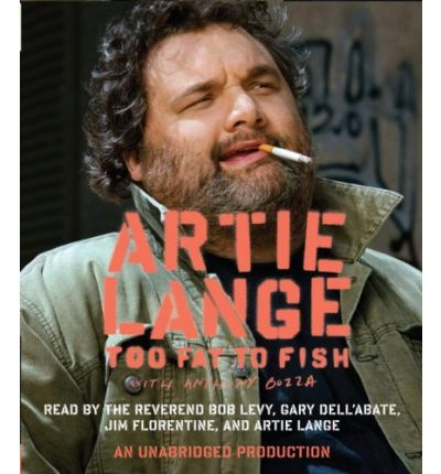 Too Fat to Fish by Artie Lange AudioBook CD