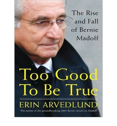 Too Good to Be True by Erin Arvedlund Audio Book CD