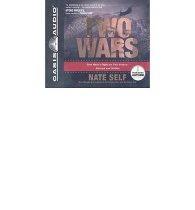 Two Wars by Nate Self Audio Book CD