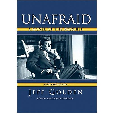 Unafraid by Jeff Golden Audio Book Mp3-CD