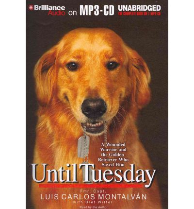 Until Tuesday by Luis Carlos Montalvan AudioBook Mp3-CD