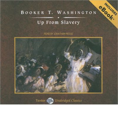 Up From Slavery by Booker T. Washington Audio Book CD