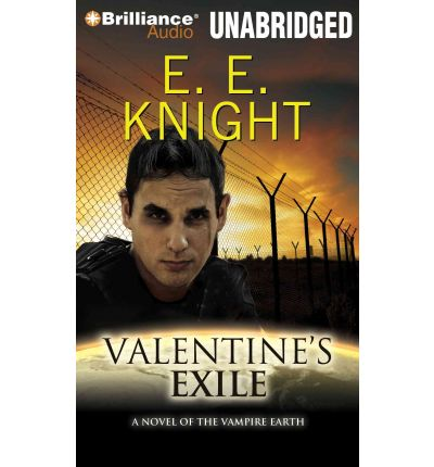 Valentine's Exile by E E Knight AudioBook CD