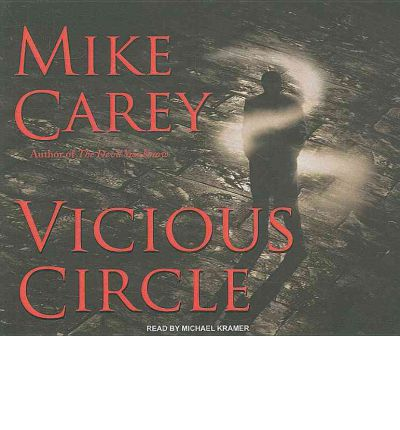 Vicious Circle by Mike Carey AudioBook CD