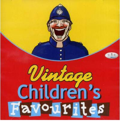 Vintage Children's Favourites by  Audio Book CD