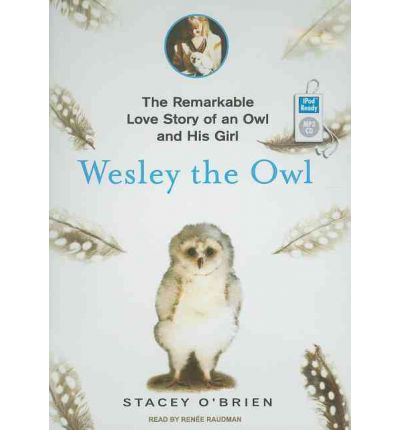 Wesley the Owl by Stacey O'Brien Audio Book Mp3-CD