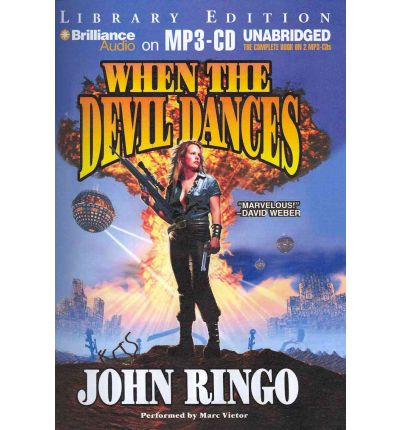When the Devil Dances by John Ringo Audio Book Mp3-CD