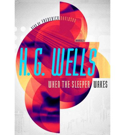 When the Sleeper Wakes by H G Wells AudioBook CD