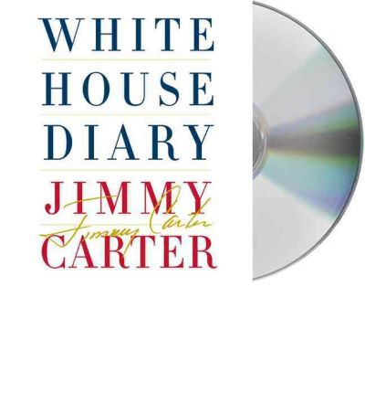 White House Diary by Professor Jimmy Carter AudioBook CD