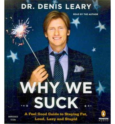 Why We Suck by Dr Denis Leary Audio Book CD