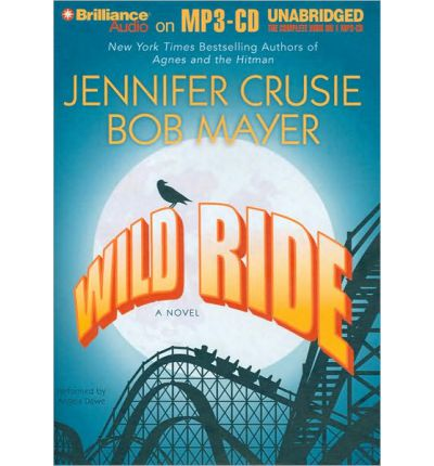 Wild Ride by Jennifer Crusie AudioBook Mp3-CD