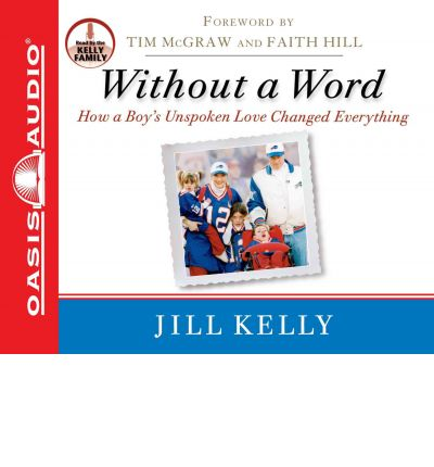Without a Word by Jill Kelly AudioBook CD