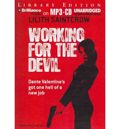 Working for the Devil by Lilith Saintcrow Audio Book Mp3-CD