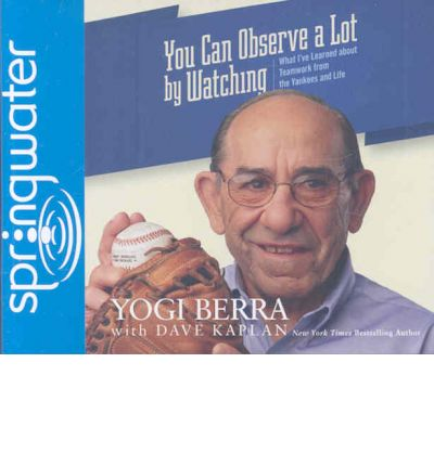 You Can Observe a Lot by Watching by Yogi Berra Audio Book CD