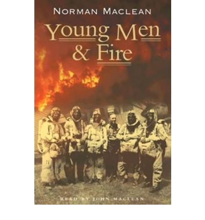 Young Men & Fire by Norman MacLean AudioBook CD