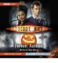"""Doctor Who"": Forever Autumn by Mark Morris Audio Book CD"