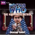 """Doctor Who"": The Happiness Patrol by Graeme Curry AudioBook CD"