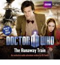 """Doctor Who"": The Runaway Train by Oli Smith Audio Book CD"