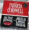 Patricia Cornwell Audio Treasury: All That Remains And Cruel And Unusual Audio Books