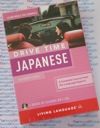 Learn to speak Japanese while you drive- 4 Audio CDs