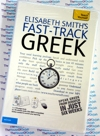 Teach Yourself Fast Track Instant Greek 2 Audio CDs and Book