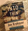 Into Thin Air : A Personal Account of the Mount Everest Disaster by Jon Krakauer Audio book  CD