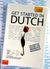 Teach Yourself Beginners Dutch - Getting Started in Dutch - 2 CD Audio and Book