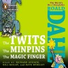 The Twits, The Minpins And The Magic Finger by Roald Dahl  AudioBook CD