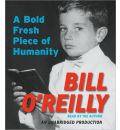 A Bold Fresh Piece of Humanity by Bill O'Reilly AudioBook CD