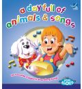 A Day Full of Animals and Songs by  Audio Book CD