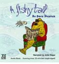 A Fishy Tail by Dave Stephen AudioBook CD