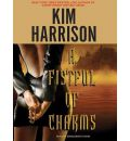 A Fistful of Charms by Kim Harrison Audio Book CD