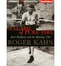 A Flame of Pure Fire by Roger Kahn Audio Book CD