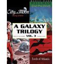 A Galaxy Trilogy, Volume 3 by Manly Wade Wellman Audio Book Mp3-CD